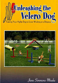 Unleashing the Velcro Dog by Jane Simmons-Moake image