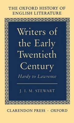 Writers of the Early Twentieth Century by J.I.M. Stewart