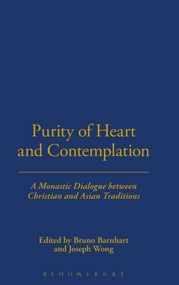 Purity of Heart and Contemplation: A Monastic Dialogue between Christian and Asian Traditions image