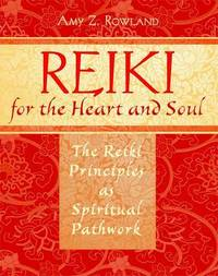 Reiki for the Heart and Soul by Amy Zaffarano Rowland image