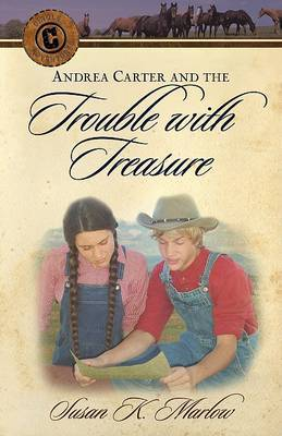 Andrea Carter and the Trouble with Treasure by Susan K Marlow image