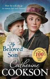 My Beloved Son by Catherine Cookson image