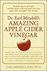 Dr. Earl Mindell's Amazing Apple Cider Vinegar by Earl Mindell image