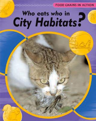 Who Eats Who In City Habitats by Robert Snedden