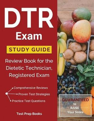 Dtr Exam Study Guide by Dietetic Technician Prep Team image