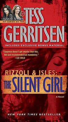The Silent Girl by Tess Gerritsen image