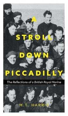 A Stroll Down Piccadilly by M T Harris