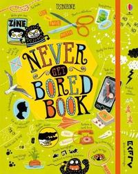 Never Get Bored Book by James Maclaine