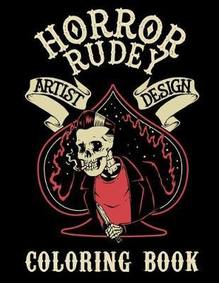 Horror Rudey Artist Design Coloring Book by Monsters and Martians