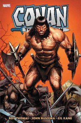 Conan The Barbarian: The Original Marvel Years Omnibus Vol. 2 by Roy Thomas