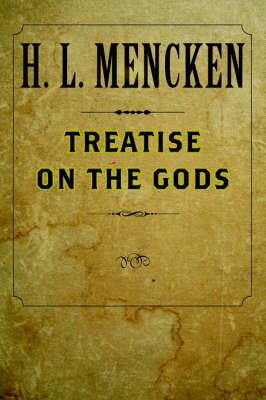 Treatise on the Gods by H.L. Mencken image