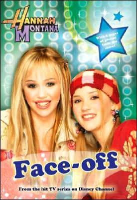 "Disney ""Hannah Montana"": Face Off (Hannah Montana #2) by Alice Alfonsi"