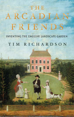 Arcadian Friends by Tim Richardson