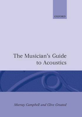 The Musician's Guide to Acoustics by Murray Campbell image