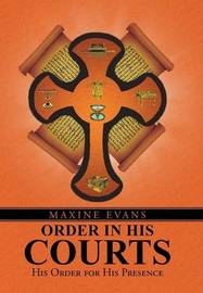 Order in His Courts by Maxine Evans
