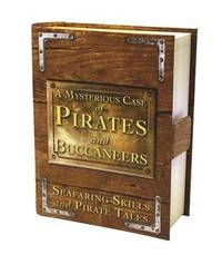 A Mysterious Case of Pirates & Buccaneers by Sue Unstead