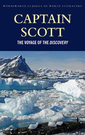 The Voyage of the Discovery by Robert Falcon Scott