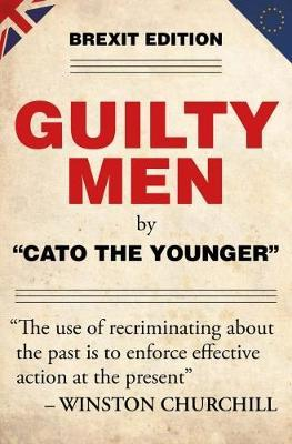 Guilty Men by Cato the Younger
