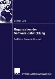 Organisation Der Software-Entwicklung by Carsten Lang