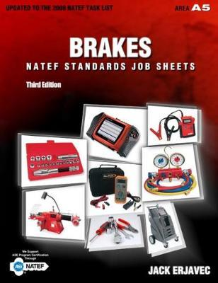 NATEF Standards Job Sheets Area A5 by Jack Erjavec