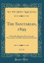The Sanitarian, 1899, Vol. 43 by New York Medico Society image