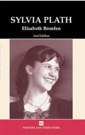 Sylvia Plath by Elisabeth Bronfen