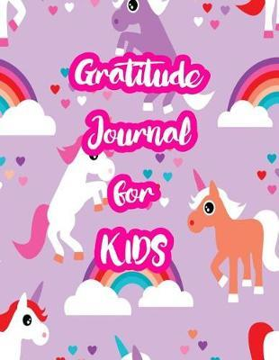 Gratitude Journal for Kids by Londyn Calhoun