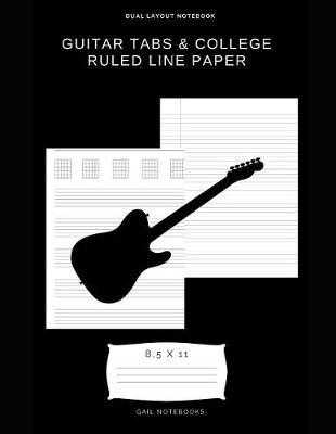 Guitar tabs & college ruled line paper by Gail Notebooks