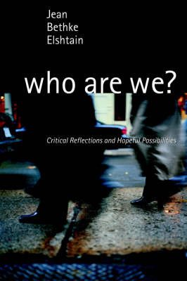 Who Are We? by Jean Bethke Elshtain image