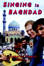 Singing in Baghdad by cameron powers image