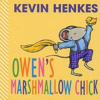 Owen's Marshmallow Chick by Kevin Henkes image