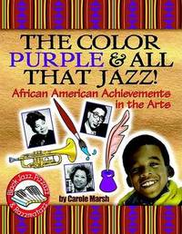 Color Purple & All That Jazz! by Carole Marsh