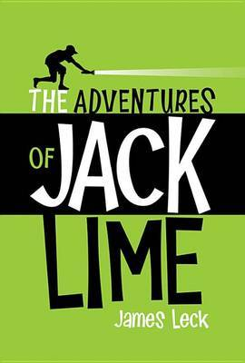 Adventures of Jack Lime by James Leck image