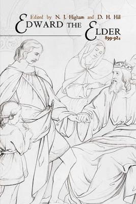 Edward the Elder by N.J. Higham