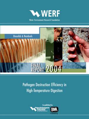 Pathogen Destruction Efficiency In High Temperature Digestion by Donald M.D. Gray
