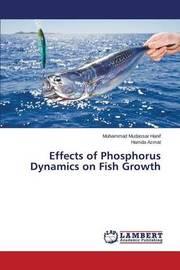 Effects of Phosphorus Dynamics on Fish Growth by Hanif Muhammad Mudassar