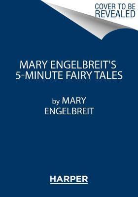 Mary Engelbreit's 5-Minute Fairy Tales by Mary Engelbreit