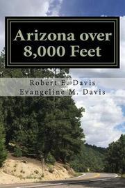 Arizona over 8,000 Feet by Robert E. Davis