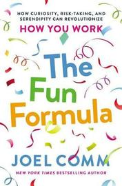 The Fun Formula by Joel Comm