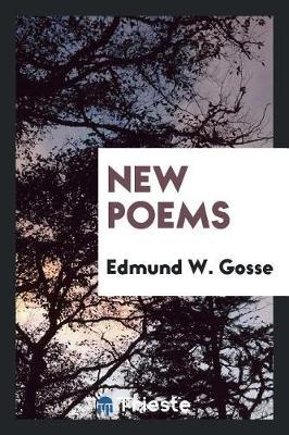 New Poems by Edmund W Gosse image