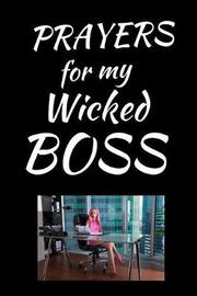 Prayers For My Wicked Boss by Angel Prayers image