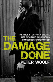 The Damage Done by Peter Woolf image