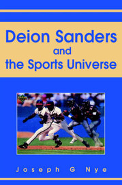 Deion Sanders and the Sports Universe by Joseph G Nye image
