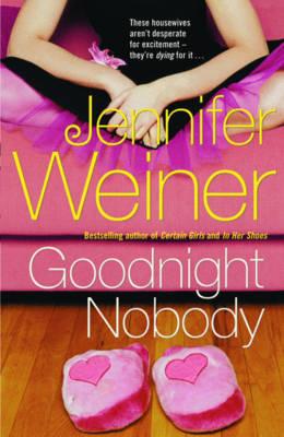 Goodnight Nobody by Jennifer Weiner image