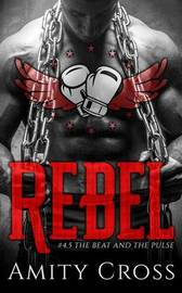 Rebel by Amity Cross image