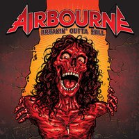 Breakin' Outta Hell - Deluxe Limited Edition by Airbourne