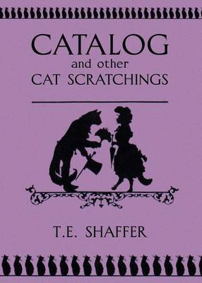 Catalog and Other Cat Scratchings! by Thomas Shaffer image