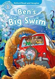 Oxford Read and Imagine: Level 1:: Ben's Big Swim audio CD pack by Paul Shipton