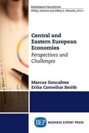 Central and Eastern European Economies by Marcus Goncalves