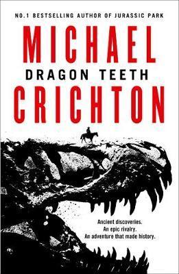 Dragon Teeth by Michael Crichton image